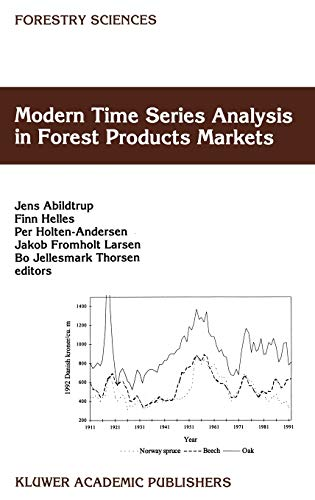 9780792355243: Modern Time Series Analysis in Forest Product Markets: Forestry Sciences