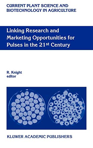 Linking Research and Marketing Opportunities for Pulses in the 21st Century: Proceedings of the T...