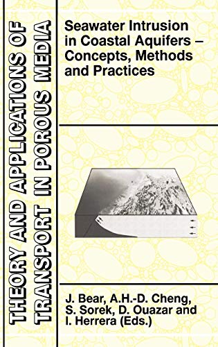 9780792355731: Seawater Intrusion in Coastal Aquifers: Concepts, Methods and Practices (Theory and Applications of Transport in Porous Media)