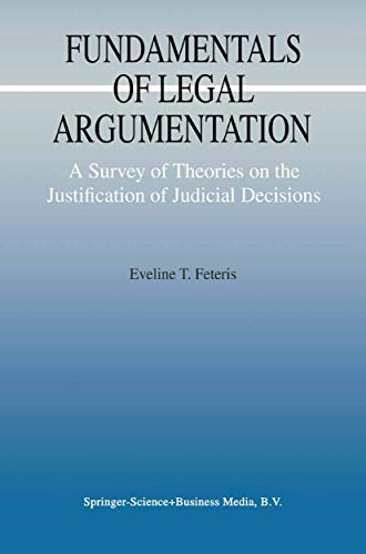 9780792355847: Fundamentals of Legal Argumentation: A Survey of Theories on the Justification of Judicial Decisions (Argumentation Library)