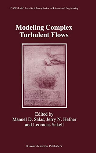 9780792355908: Modeling Complex Turbulent Flows (ICASE LaRC Interdisciplinary Series in Science and Engineering)