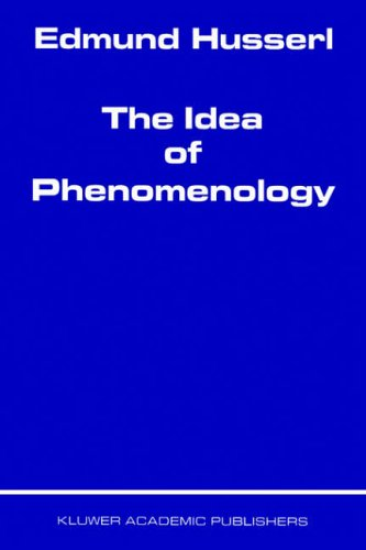 9780792356912: The Idea of Phenomenology (Husserliana: Edmund Husserl - Collected Works)