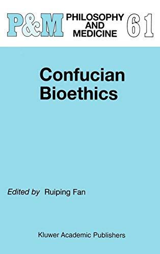 9780792357230: Confucian Bioethics (Philosophy and Medicine)