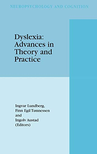9780792358374: Dyslexia: Advances in Theory and Practice (Neuropsychology and Cognition)