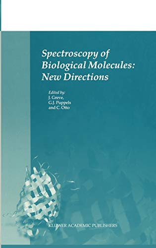 Spectroscopy of Biological Molecules: New Directions: Editor-Jan Greve; Editor-Gerwin
