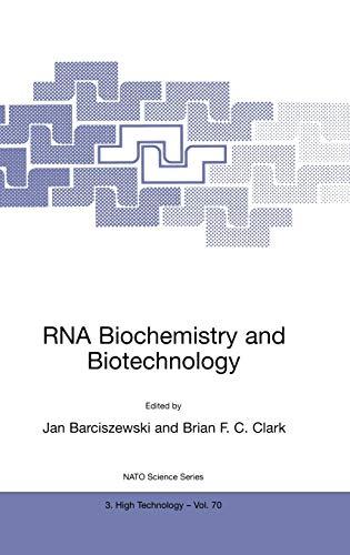 RNA Biochemistry and Biotechnology (3:70): Barciszewski, Jan, Clark,
