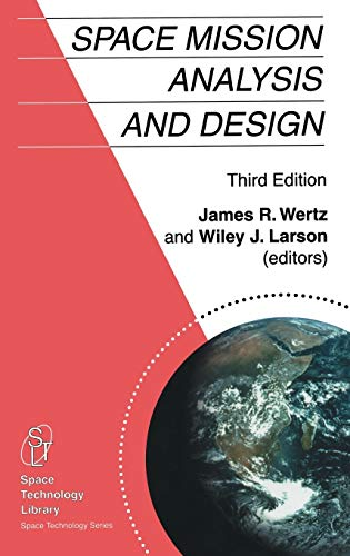 9780792359012: Space Mission Analysis and Design (Space Technology Library)