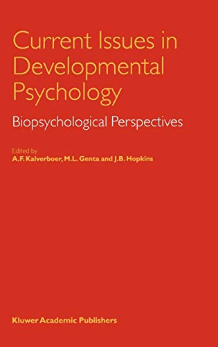 9780792359029: Current Issues in Developmental Psychology: Biopsychological Perspectives