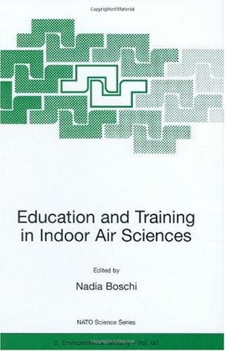 9780792359104: Education and Training in Indoor Air Sciences (NATO Science Partnership Sub-Series: 2:)