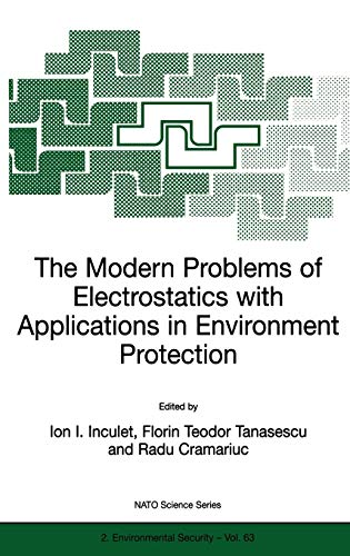 9780792359296: The Modern Problems of Electrostatics with Applications in Environment Protection (Nato Science Partnership Subseries: 2)