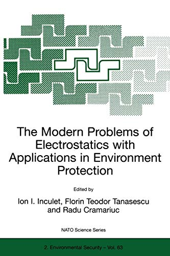 9780792359302: The Modern Problems of Electrostatics with Applications in