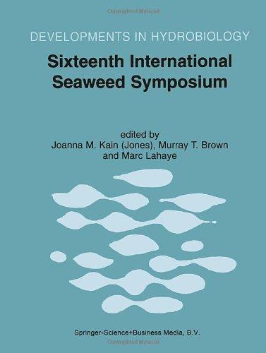 9780792359326: Sixteenth International Seaweed Symposium: Proceedings of the Sixteenth International Seaweed Symposium, Held in Cebu City, Philippines, 12-17 April 1998
