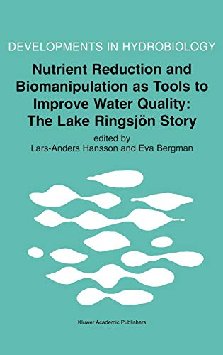 Nutrient Reduction and Biomanipulation as Tools to Improve (DEVELOPMENTS IN HYDROBIOLOGY Volume 140...