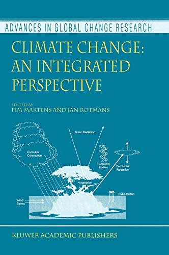 9780792359968: Climate Change: An Integrated Perspective (Advances in Global Change Research)