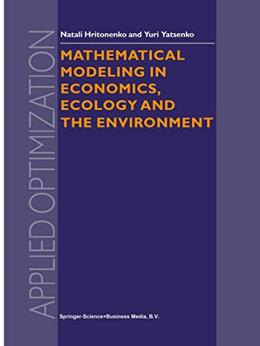 9780792360155: Mathematical Modeling in Economics, Ecology and the Environment (APPLIED OPTIMIZATION Volume 34)