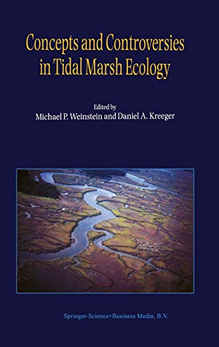 9780792360193: Concepts and Controversies in Tidal Marsh Ecology