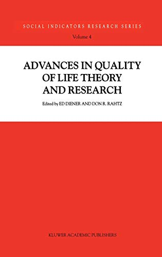9780792360605: Advances in Quality of Life Theory and Research (Social Indicators Research Series)