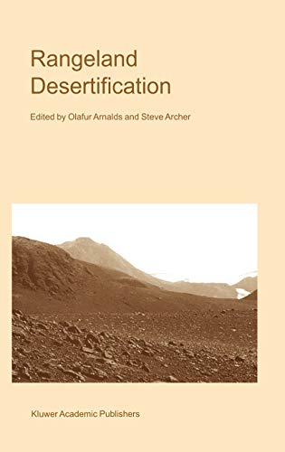 9780792360711: Rangeland Desertification (Advances in Vegetation Science)