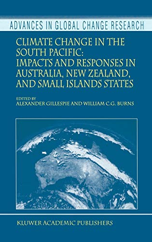 Climate Change in the South Pacific: Impacts in Australia, New Zealand, and Small Islands States: ...