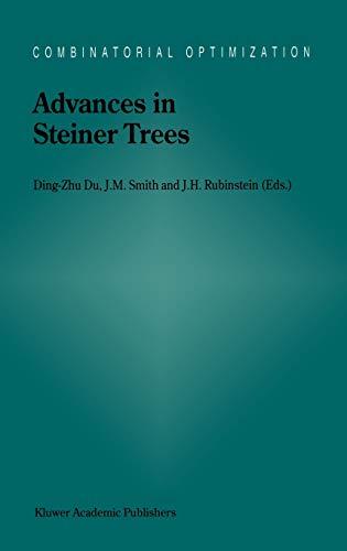 9780792361107: Advances in Steiner Trees (Combinatorial Optimization)