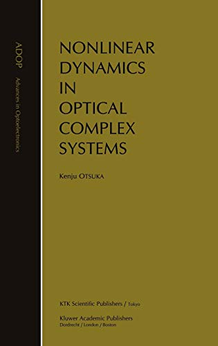 9780792361329: Nonlinear Dynamics in Optical Complex Systems