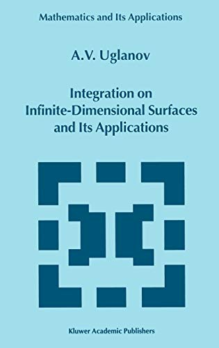 9780792361336: Integration on Infinite-Dimensional Surfaces and Its Applications