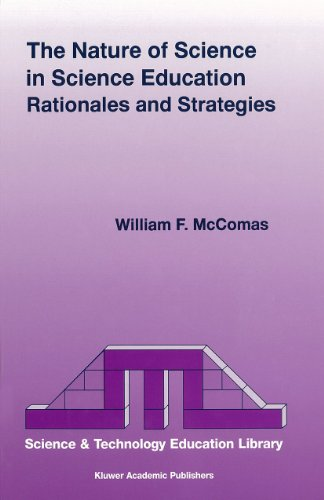 The Nature of Science in Science Education: Rationales and Strategies (Contemporary Trends and ...