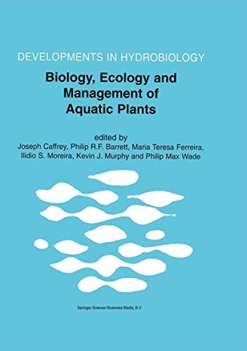 Biology, Ecology and Management of Aquatic Plants: Philip R. F. Barrett