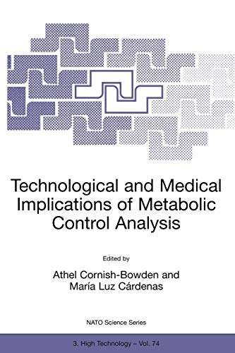 9780792361893: Technological and Medical Implications of Metabolic Control (NATO SCIENCE PARTNERSHIP SUB-SERIES: 3: High Technology Volume 74)