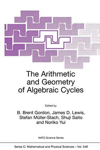 9780792361947: The Arithmetic and Geometry of Algebraic Cycles (Nato Science Series C:)