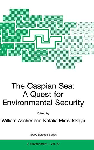9780792362180: The Caspian Sea: A Quest for Environmental Security