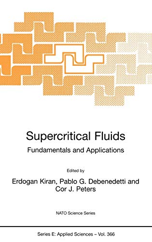 9780792362357: Supercritical Fluids: Fundamentals and Applications (Nato Science Series E:)