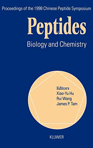 Peptides Biology and Chemistry, Proceedings of the 1998 Chinese Peptide Symposium