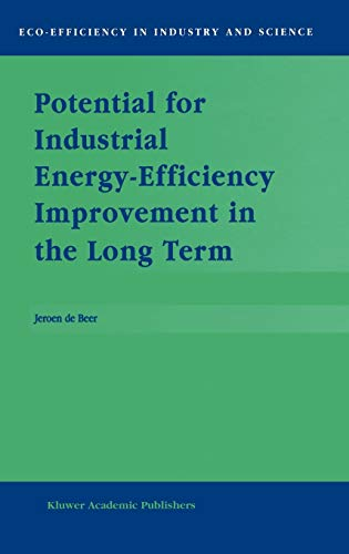 9780792362821: Potential for Industrial Energy-Efficiency Improvement in the Long Term