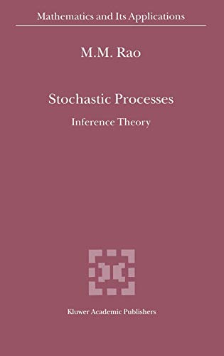 9780792363248: Stochastic Processes: Inference Theory (Mathematics and Its Applications)