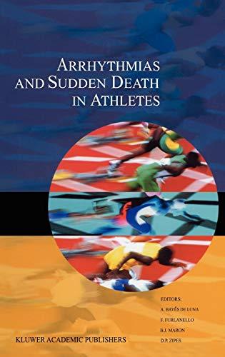 9780792363378: Arrhythmias and Sudden Death in Athletes (Developments in Cardiovascular Medicine)