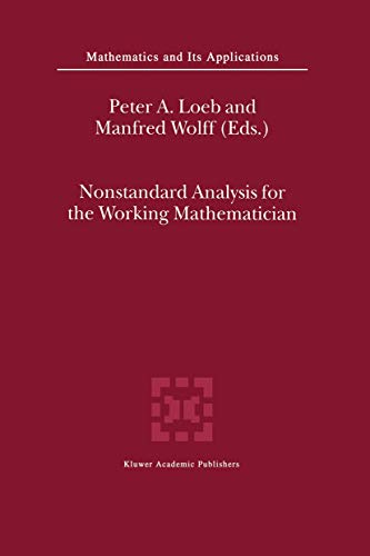 Nonstandard Analysis for the Working Mathematician (Mathematics and Its Applications)