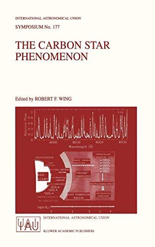 The Carbon Star Phenomenon (International Astronomical Union Symposia): Springer