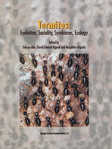 9780792363613: Termites: Evolution, Sociality, Symbioses, Ecology