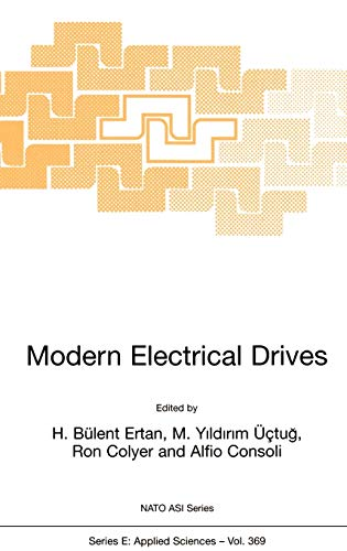 9780792363767: Modern Electrical Drives (NATO SCIENCE SERIES: E Applied Sciences Volume 369)