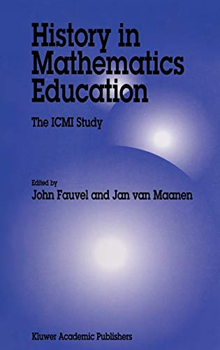 History in Mathematics Education: The ICMI Study (New ICMI Study Series): Springer