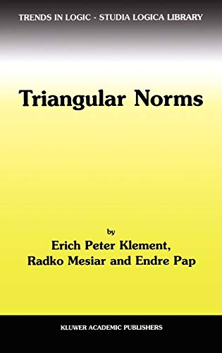 9780792364160: Triangular Norms (Trends in Logic)