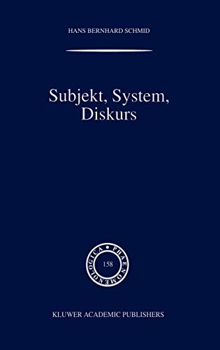 9780792364245: Subjekt, System, Diskurs - Edmund Husserls Begriff transzendentaler Subjektivitat in sozialtheoretischen Bezugen (Phaenomenologica Volume 158)
