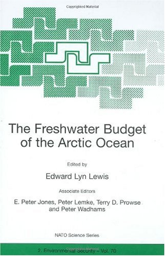 9780792364399: The Freshwater Budget of the Arctic Ocean (NATO Science Partnership Sub-Series: 2:)