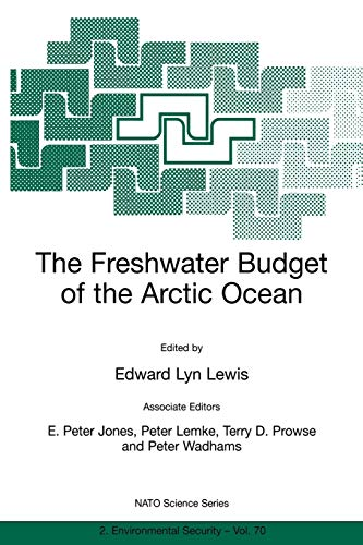 The Freshwater Budget of the Arctic Ocean: Edward Peter Jones