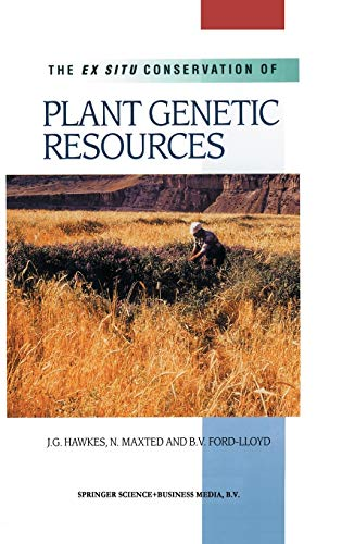 9780792364429: The Ex Situ Conservation of Plant Genetic Resources