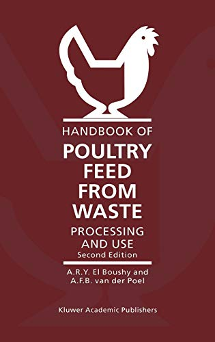 9780792364658: Handbook of Poultry Feed from Waste: Processing and Use