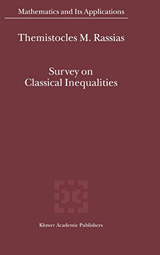 Survey on Classical Inequalities (Mathematics and Its Applications): Springer