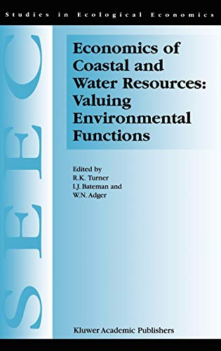 Economics of Coastal and Water Resources: Valuing Environmental Functions (Studies in Ecological ...