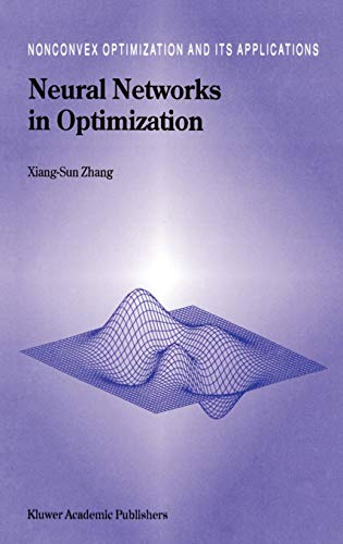 9780792365150: Neural Networks in Optimization (Nonconvex Optimization and Its Applications)